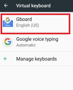 Tap on Gboard under virtual keyboard settings 7.0 nougat