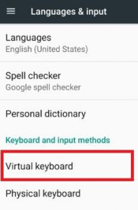 Virtual keyboard settings in android 7.0 nougat device