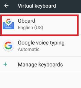 Tap on Gboard under virtual keyboard settings in nougat
