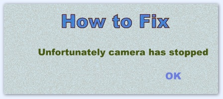 Camera has stopped working in android