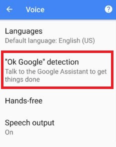 Tap ok google detection under voice section