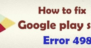 fix Google play store error 498 in android