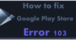 Fix Google Play store error 103 in android