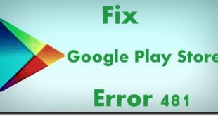 fix Google Play Store error 481 in android