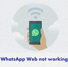 fix WhatsApp Web not working on android phone