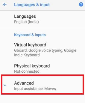 Tap on advance under languages settings in android O