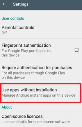 Use apps without installation on android phone Oreo