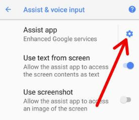 Assist & voice input settings on android 8.0 Oreo