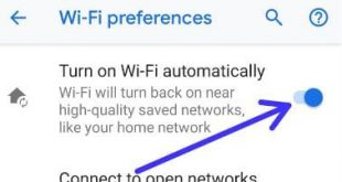 How to turn on WiFi automatically android P 9.0