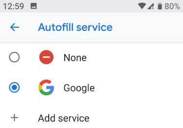 How to change Autofill service in Pixel 3 Pie
