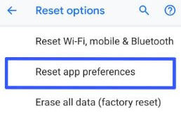 How to reset Pixel 3 app preferences
