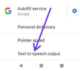 Use Google text to speech in Android Pie 9