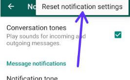 How to reset WhatsApp notifications settings on Android