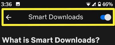 How to enable smart downloads in Netflix on Android