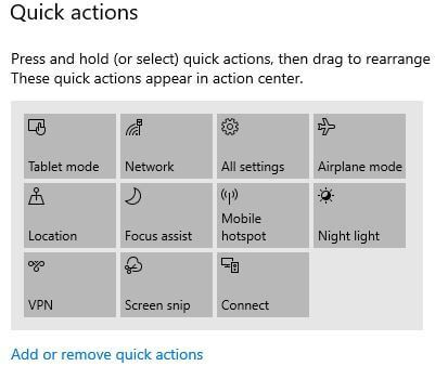 Add or remove quick actions in Windows 10 action center