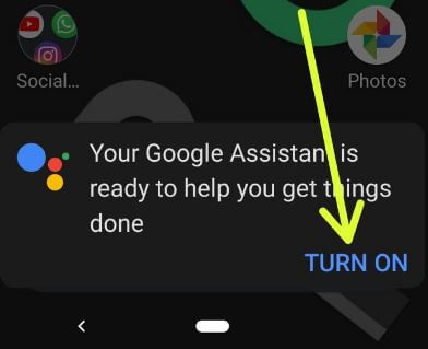 Activate Google assistant on android 9 Pie