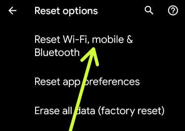 Reset WiFi, mobile and Bluetooth on Google Pixel 4