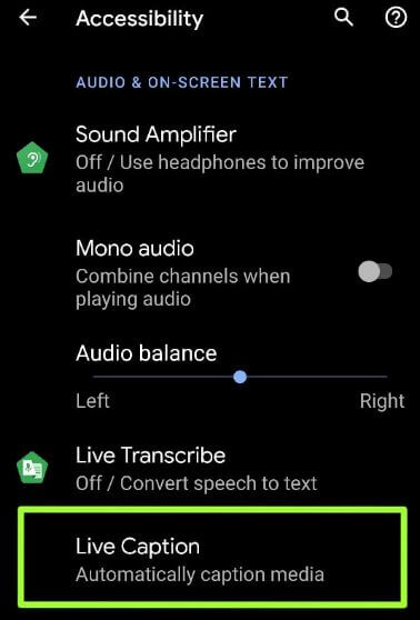 Turn on Live Captions on Android 10 using Accessibility settings