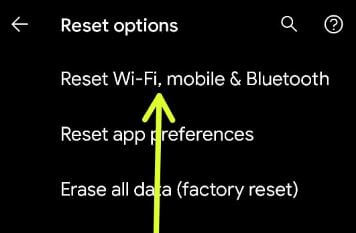 Reset Network Settings on Android 11