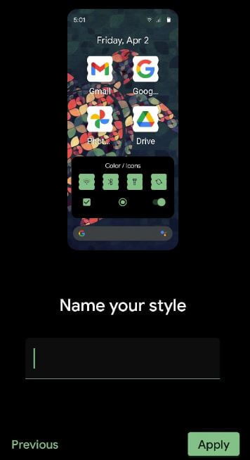 Enter style name in your Google Pixel 5