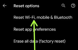 Reset WiFi, mobile, and Bluetooth issue on Google Pixel 5