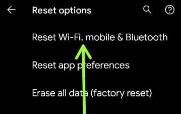 Reset WiFi, Mobile and Bluetooth settings in Pixel 5